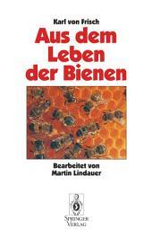 Aus Dem Leben der Bienen: Ausgabe 10