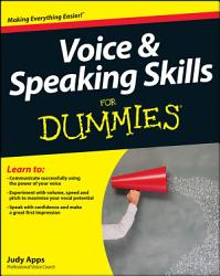 Voice And Speaking Skills For Dummies Book PDF