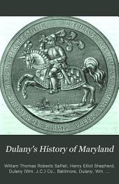 Dulany's History of Maryland: From 1632 to 1882