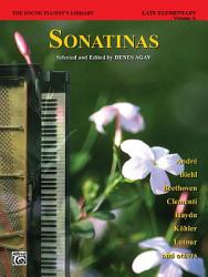 The Young Pianist S Library Sonatinas For Piano Book 2a Book PDF