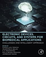 Electronic Devices  Circuits  and Systems for Biomedical Applications PDF