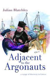 Adjacent to the Argonauts