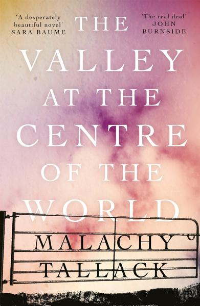 Download The Valley at the Centre of the World Book