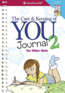 The Care And Keeping Of You 2 Journal For Older Girls Book PDF