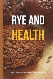 Rye and Health
