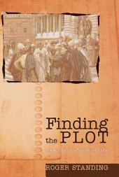 Finding the Plot: Preaching in a Narrative Style