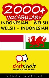 2000+ Indonesian - Welsh Welsh - Indonesian Vocabulary
