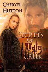 Secrets of Ugly Creek