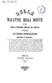 Delle malattie della mente ovvero Delle diverse specie di follie opera di Luigi Ferrarese: Volume 2
