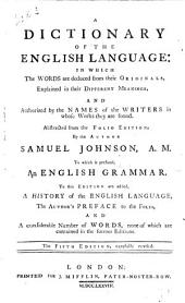 A Dictionary of the English Language, in which the Words are Deduced from Their Originals ...