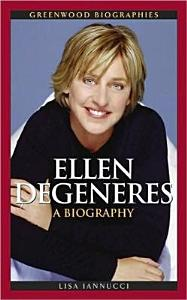 Ellen DeGeneres  A Biography Book