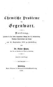 Chemische Probleme der Gegenwart: Vortrag, gehalten in der ersten allgemeinen Sitzung der 62