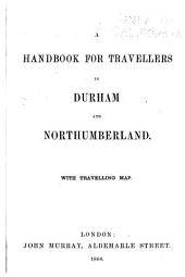 Handbook for Travellers in Durham and Northumberland