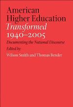 American Higher Education Transformed, 1940–2005