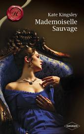 Mademoiselle Sauvage (Harlequin Les Historiques)