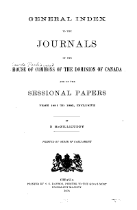 General Index to the Journals of the House of Commons of the Dominion of Canada and of the Sessional Papers