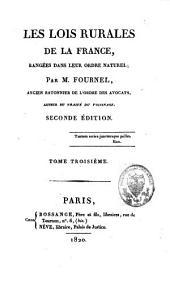 Les lois rurales de la France: rangées dans leur ordre naturel