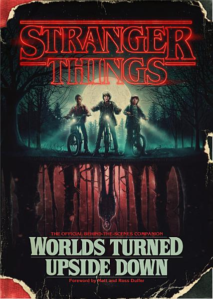 Download Stranger Things  Worlds Turned Upside Down Book