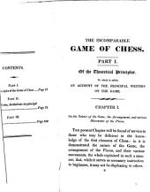 The Incomparable Game of Chess: Developed After a New Method of the Greatest Facility, from the First Elements to the Most Scientific Artifices of the Game