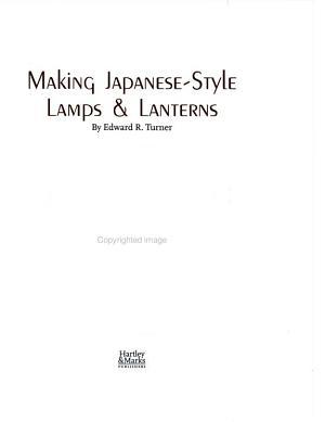 Making Japanese style Lamps   Lanterns