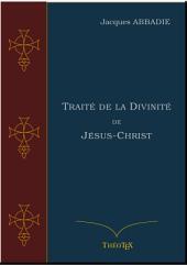 Traité de la Divinité de Jésus-Christ