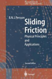 Sliding Friction: Physical Principles and Applications, Edition 2