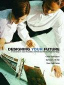 Designing Your Future Book PDF
