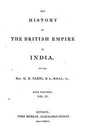 The history of the British empire in India: Volume 4