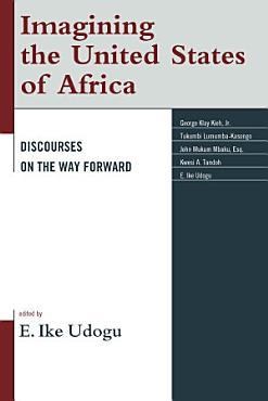 Imagining the United States of Africa PDF