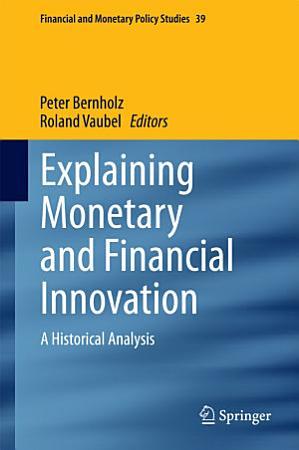 Explaining Monetary and Financial Innovation PDF