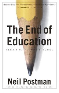 The End of Education Book
