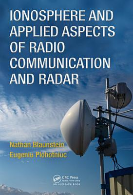 Ionosphere and Applied Aspects of Radio Communication and Radar