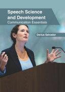 Speech Science and Development: Communication Essentials