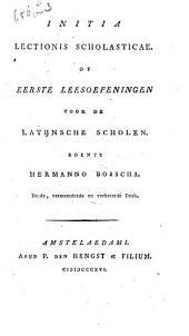 Initia lectionis scholasticae, of Eerste leesoefeningen voor de Latijnsche scholen