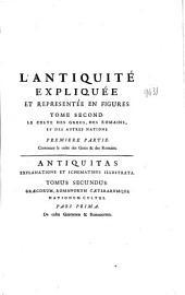 L'antiquité expliquée et représentée en figures: tome second, Premiere partie : le culte des grecs & des Romains, Volumes1à2