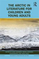 The Arctic in Literature for Children and Young Adults PDF