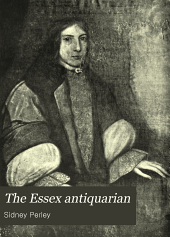 The Essex Antiquarian: Volume 9
