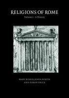 Religions of Rome  Volume 1  A History PDF