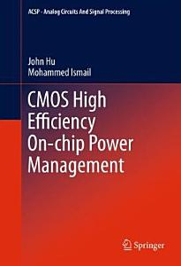 CMOS High Efficiency On chip Power Management PDF