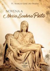 Novena a Nossa Senhora Pietá