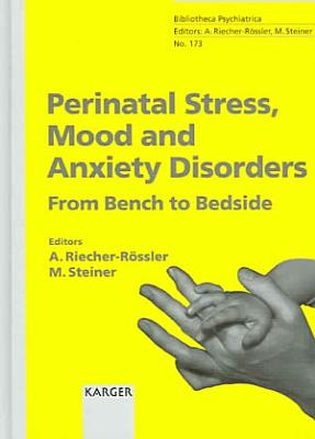 Perinatal Stress, Mood and Anxiety Disorders