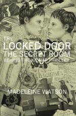 The Locked Door: The Secret Room Behind the Kidnap Thriller