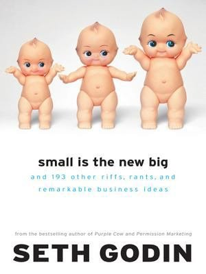 Download Small Is the New Big Book