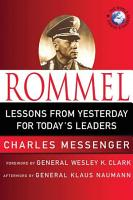 Rommel  Lessons from Yesterday for Today s Leaders PDF