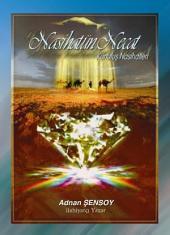 Kurtuluş Nasihatleri 1 - Nasihatun Necat: Rasulullah'ınﷺ ve Âsıklarının Dilinden KURTULUŞ NASiHATLERİ (Derleme)