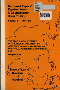 The Status of Customary International Law  Treaties  Agreements and Semi official Or Unofficial Agreements in Chinese Law PDF