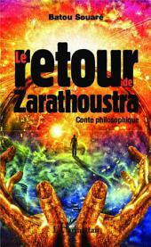 Le retour de Zarathoustra: Conte philosophique