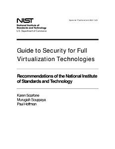 Guide to Security for Full Virtualization Technologies