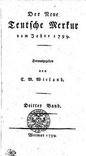 Der Neue Teutsche Merkur vom Jahr 1799: Dritter Band