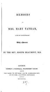 Memoirs of mrs. Mary Tatham, late of Nottingham